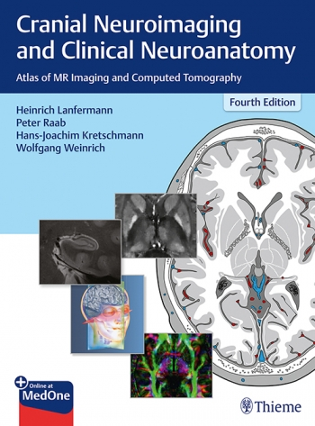 Cranial Neuroimaging and Clinical Neuroanatomy-4판