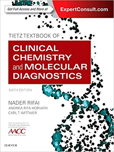 Tietz Textbook of Clinical Chemistry and Molecular Diagnostics-6판
