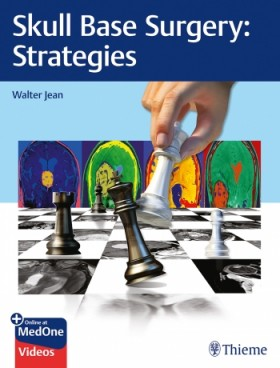 Skull Base Surgery: Strategies-1판