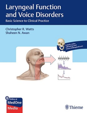 Laryngeal Function and Voice Disorders: Basic Science to Clinical Practice-1판