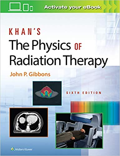 Khan`s The Physics of Radiation Therapy-6판