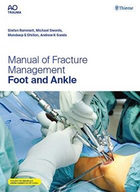 Manual of Fracture Management-Foot and Ankle