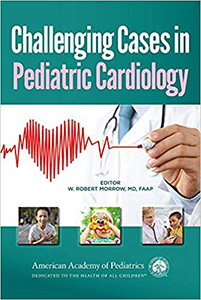 Challenging Cases in Pediatric Cardiology