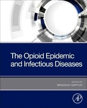 The Opioid Epidemic and Infectious Diseases-1판