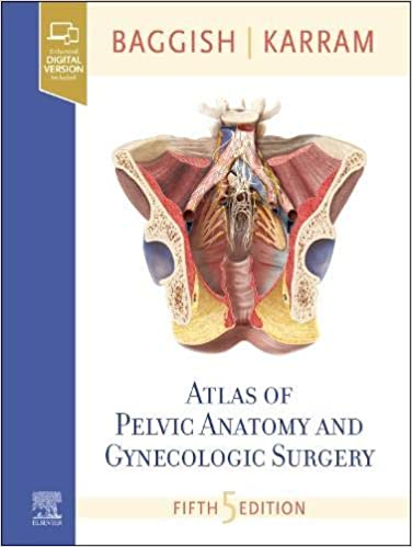 Atlas of Pelvic Anatomy and Gynecologic Surgery-5판