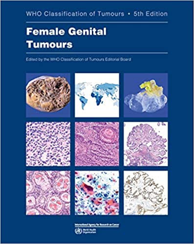 WHO Classification of Tumours of Female Genital Tumours-5판