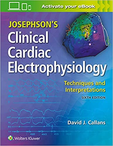 Josephson's Clinical Cardiac Electrophysiology-6판