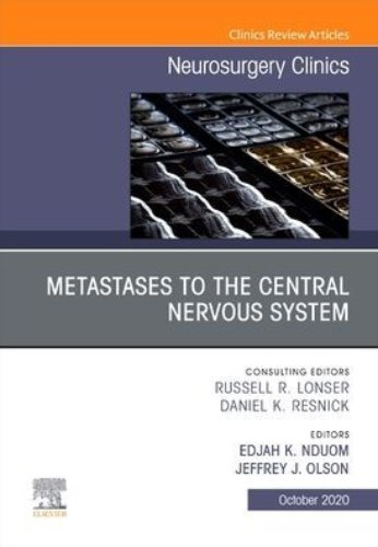 Metastases to the Central Nervous System An Issue of Neurosurgery Clinics of North America-1판