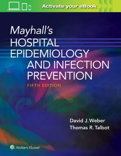 Mayhall's Hospital Epidemiology and Infection Prevention-5판