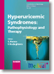 Hyperuricemic Syndromes:Pathophysiology & Therapy