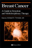 Breast Cancer : A Guide to Detection and Multidisciplinary Therapy