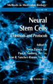 Neural Stem Cells : Methods and Protocols