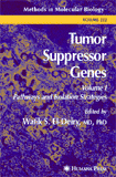 Tumor Suppressor Genes, Volume 1: Pathways and Isolation Strategies