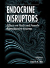 Endocrine Disruptors:Effects on Male and Female Reproductive Systems