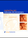 Endoscopy and Microsurgery
