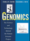 Genomics : The Science and Technology Behind the Human Genomic Project