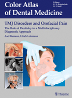 TMJ Disorders and Orofacial Pain : The Role of Dentistry in a Multidisciplinary Diagnostic Approach