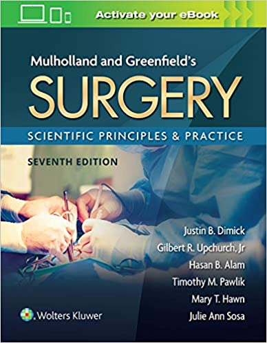 Mulholland & Greenfield's Surgery: Scientific Principles and Practice-7판