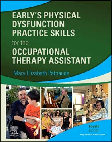 Early's Physical Dysfunction Practice Skills for the Occupational Therapy Assistant-4판