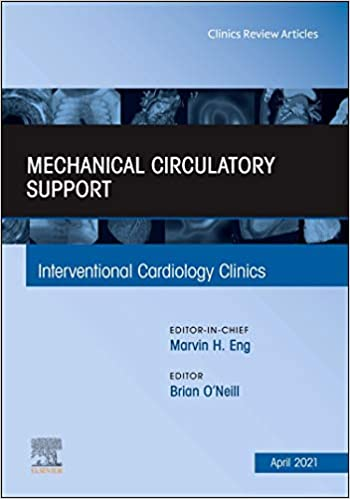 Mechanical Circulatory Support An Issue of Interventional Cardiology Clinics-1판