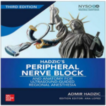 Hadzic's Peripheral Nerve Blocks and Anatomy for Ultrasound-Guided Regional Anesthesia-3판