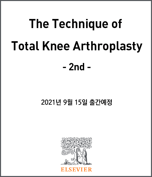 The Technique of Total Knee Arthroplasty-2판