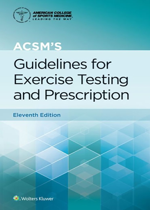 ACSM's Guidelines for Exercise Testing and Prescription-11판