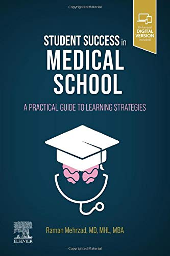 Student Success in Medical School-A Practical Guide to Learning Strategies